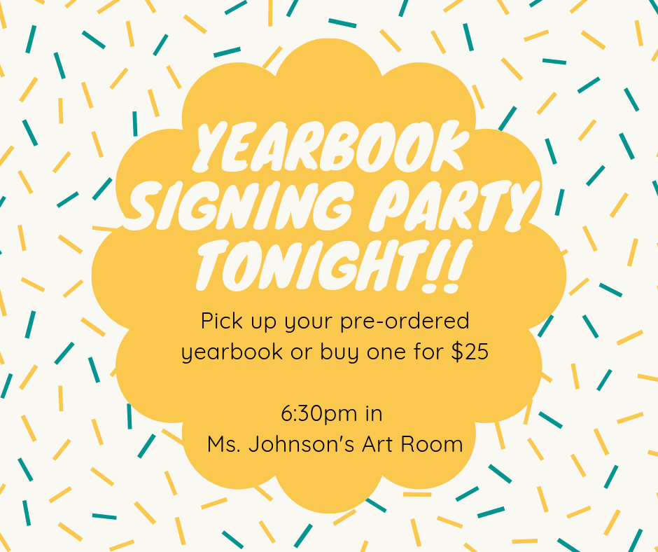 Yearbook Signing 6:30 tonight