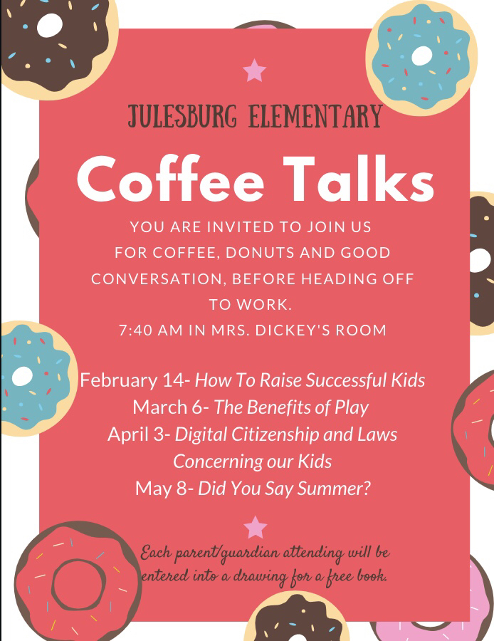 Julesburg Elementary Coffee Talks starting February 14!